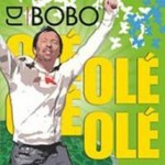 DJ BoBo - Ole Ole - The Party